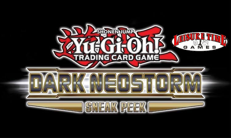 The Yu-Gi-Oh! Dark Neostorm Sneak Peek Logo with the Leisure Time Games Logo